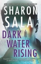 Dark Water Rising ebook by Sharon Sala