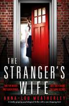The Stranger's Wife - A totally gripping psychological thriller with a jaw-dropping twist ebook by