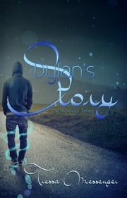 Dylan's Story ebook by Tressa Messenger