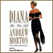 Diana: Her New Life audiobook by Andrew Morton