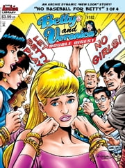Betty & Veronica Double Digest #182 eBook by Archie Superstars