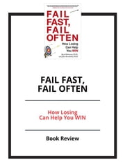 Fail fast, fail often - Book Review ebook by PCC
