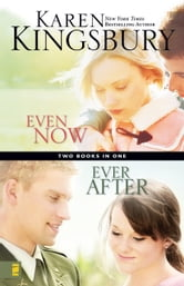 The Lost Love Collection - Even Now and Ever After ebook by Karen Kingsbury