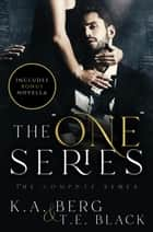 "The ""One"" Series ebooks by K.A. Berg, T.E. Black"