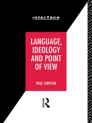 Language, Ideology and Point of View ebook by Paul Simpson