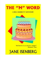 The M Word ebook by Jane Isenberg
