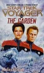 The Garden ebook by Melissa Scott