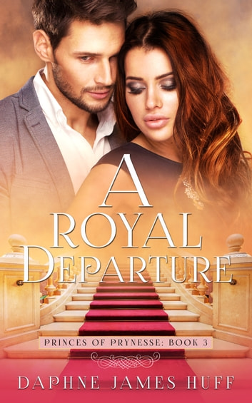 A Royal Departure ebook by Daphne James Huff