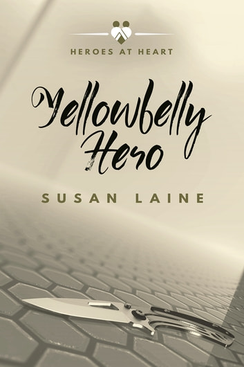 Yellowbelly Hero ebook by Susan Laine