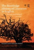 The Routledge History of Literature in English - Britain and Ireland ebook by Ronald Carter, John McRae