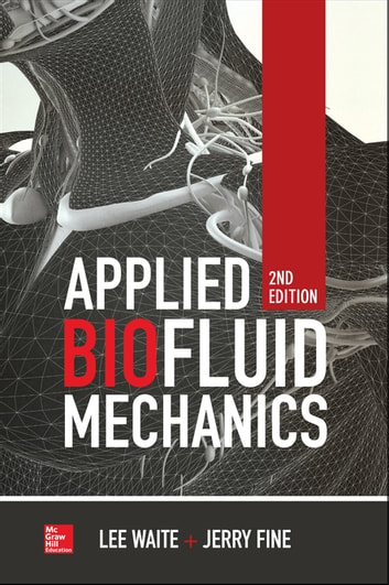 Applied biofluid mechanics second edition ebook by jerry m fine applied biofluid mechanics second edition ebook by jerry m finelee waite fandeluxe Image collections