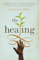 The Healing ebook by Jonathan Odell