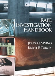 Rape Investigation Handbook ebook by Savino, John , O.