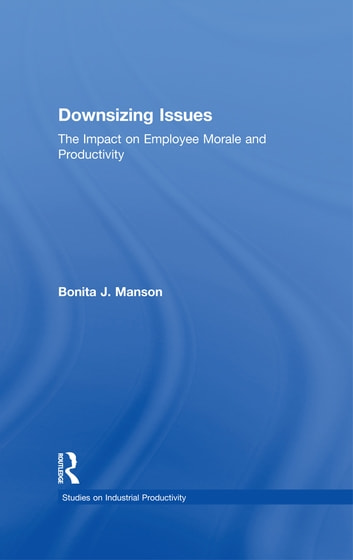 thesis the impact of downsizing on the morale of employees