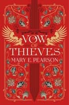 Vow of thieves. The dance of thieves #2 ebook by Mary Pearson