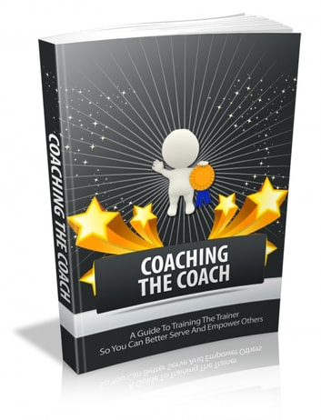 Coaching The Coach ebook by Anonymous