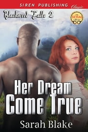 Her Dream Come True ebook by Sarah Blake