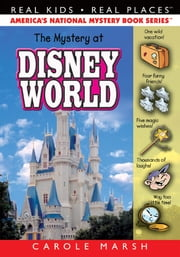 The Mystery at Disney World ebook by Carole Marsh