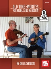 Old-Time Favorites for Fiddle and Mandolin ebook by Dan Levenson