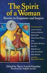The Spirit of a Woman - Stories to Empower and Inspire ebook by