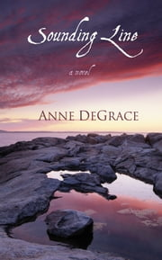 Sounding Line ebook by Anne DeGrace