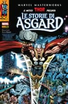 Thor - Le Storie Di Asgard (Marvel Masterworks) ebook by Stan Lee, Jack Kirby, Giuseppe Guidi