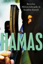 Hamas ebook by Beverley Milton-Edwards,Stephen Farrell