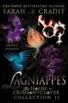 Lagniappes Volume II - (The House of Crimson & Clover) ebook by Sarah M. Cradit