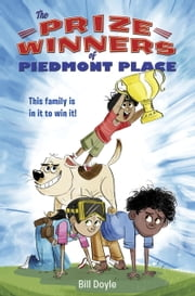 The Prizewinners of Piedmont Place ebook by Bill Doyle,Colin Jack