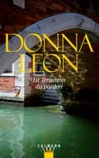 La Tentation du pardon ebook by