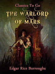 Warlord of Mars ebook by Edgar Rice Borroughs