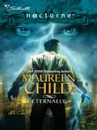 Eternally (Mills & Boon Intrigue) (The Guardians, Book 1) ebook by Maureen Child