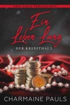 Ein Leben lang eBook by Charmaine Pauls