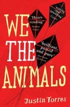 We the Animals ebook by