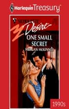 One Small Secret ebook by Meagan McKinney