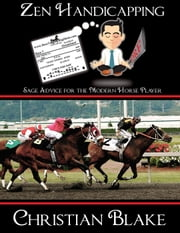 Zen Handicapping ebook by Christian Blake