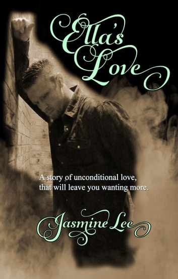 Ella's Love ebook by Jasmine Lee