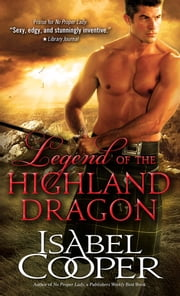 Legend of the Highland Dragon ebook by Isabel Cooper