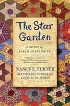 The Star Garden ebook by Nancy E. Turner