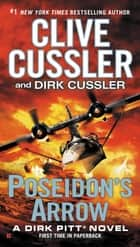 Poseidon's Arrow ebook by Clive Cussler, Dirk Cussler