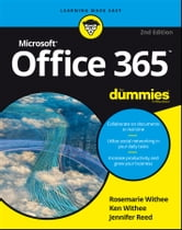 Office 365 For Dummies ebook by Rosemarie Withee,Ken Withee,Jennifer Reed