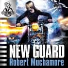 New Guard - Book 17 audiobook by Robert Muchamore