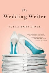 The Wedding Writer ebook by Susan Schneider