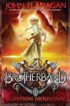 Brotherband 5: Scorpion Mountain ebook by