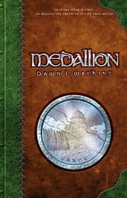 Medallion ebook by Dawn L. Watkins