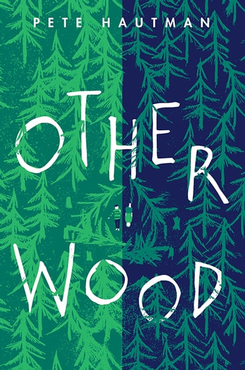 Otherwood ebook by Pete Hautman