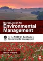 Introduction to Environmental Management ebook by Brian Waters