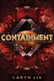 Containment ebook by Caryn Lix