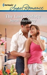 The Last Goodbye ebook by Sarah Mayberry