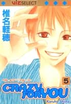 Crazy For You, Vol. 5 ebook by Karuho Shiina